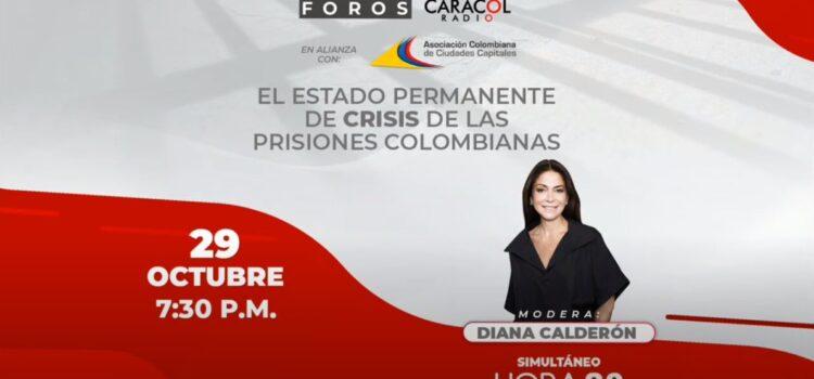 FORO: El estado permanente de crisis de las prisiones colombianas – Asocapitales