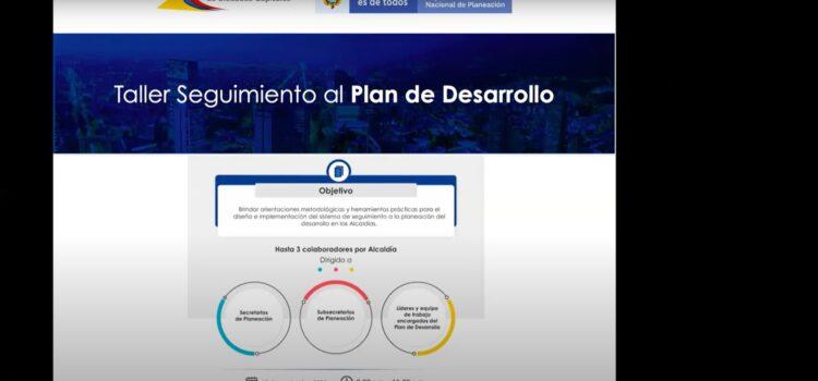 Taller de Seguimiento a los Planes de Desarrollo Municipales – DNP y Asocapitales