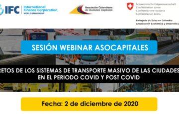 Webinar: Retos de los sistemas de transporte masivo de las ciudades en el periodo Covid y post Covid