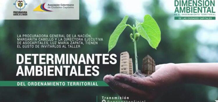Diálogos Territoriales: 'Determinantes Ambientales del ordenamiento territorial'