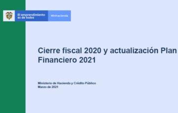 MinHacienda presenta cierre fiscal 2020 y actualización del plan financiero 2021