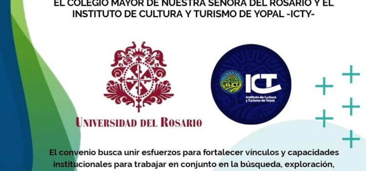 Instituto de Cultura y Turismo de Yopal y Universidad del Rosario firmaron convenio de cooperación
