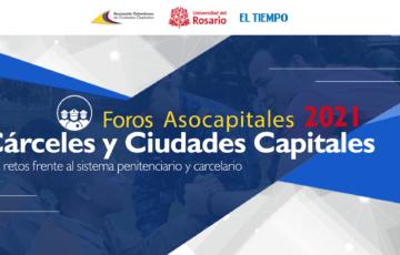 Alcaldes y expertos dialogarán sobre los retos de las capitales frente al sistema penitenciario y carcelario