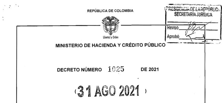 DECRETO 1025 DEL 31 DE AGOSTO DE 2021